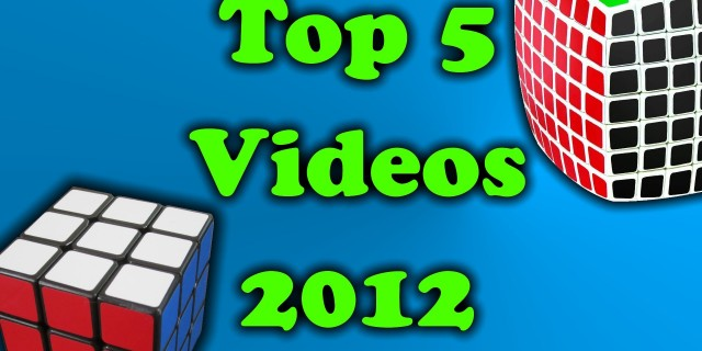 My 5 Favorite Cubing Videos of 2012